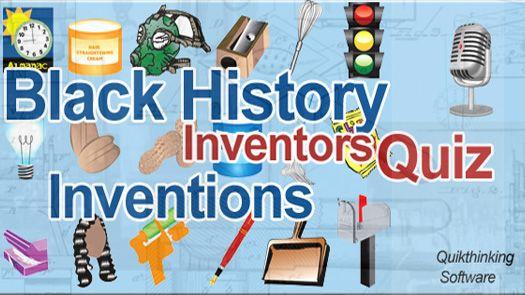 Black History Inventors Quiz