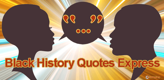 Black History Quotes Express